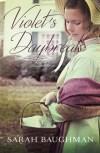 Violet's Daybreak by Sarah Baughman