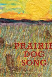 Prairie Dog Song: The Key to Saving North America's Grasslands Book Pdf