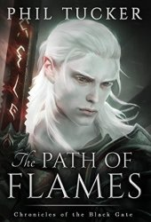 The Path of Flames (Chronicles of the Black Gate, #1) Pdf Book