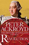 Revolution (The History of England, #4) by Peter Ackroyd