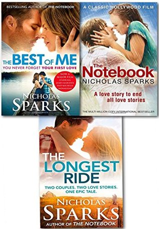 Nicholas Sparks Love Stories Collection 3 Books Set (The Notebook,The Best Of Me: Film Tie In, The longest ride)