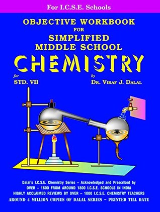 Dalal ICSE Chemistry Series: Objective Workbook for Simplified Middle School Chemistry for Class-7