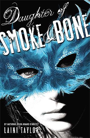 Daughter of Smoke & Bone (Daughter of Smoke & Bone, #1)
