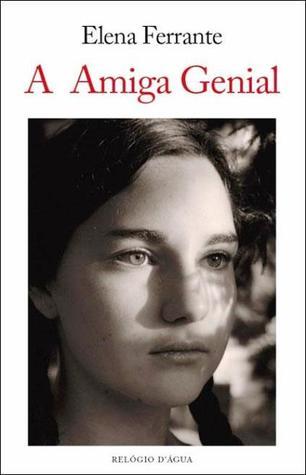 A Amiga Genial de Elena Ferrante