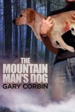 Book Review: Gary Corbin's The Mountain Man's Dog