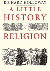 A Little History of Religion Pdf Book