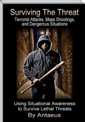 Surviving The Threat: Terrorist Attacks, Mass Shootings, and Dangerous Situations Pdf Book