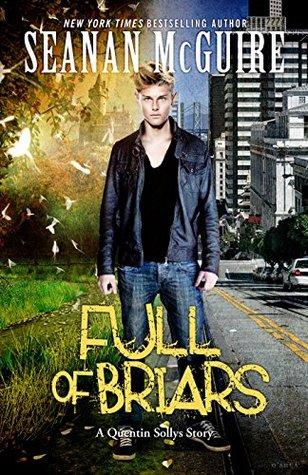 Full of Briars (October Daye, #9.3)