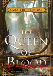 The Queen of Blood  (The Queens of Renthia, #1) Pdf Book
