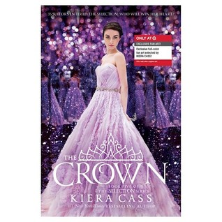 The Crown (Bonus Content, Target Edition) (The Selection, #5)