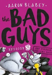 The Bad Guys: Episode 3: The Furball Strikes Back Pdf Book