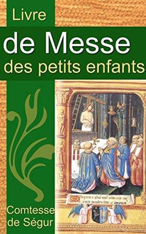 Livre de messe des petits enfants - Au nom du Père, du Fils, du Saint-Esprit