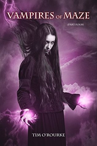 Vampires of Maze (Part Four) (Beautiful Immortals Series Two Book 4)