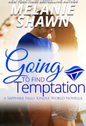 Going to Find Temptation (Wishing Well, Texas #4.5; Sapphire Falls Universe)