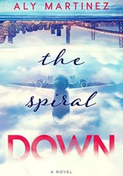 The Spiral Down (The Fall Up, #2) Pdf Book