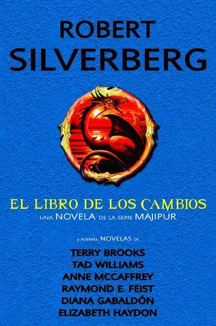 El libro de los cambios y otras novelas