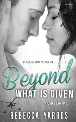 Recensie: Beyond what is given van Rebecca Yarros