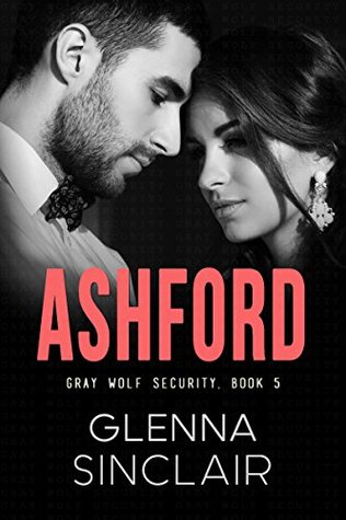 Ashford (Gray Wolf Security #5)