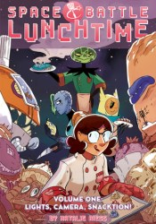 Space Battle Lunchtime Vol. 1: Lights, Camera, Snacktion Pdf Book