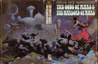 The Gods of Mars / The Warlord of Mars (Barsoom #2-3)