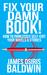 Fix Your Damn Book!
