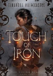 Touch of Iron (The Living Blade #1) Pdf Book