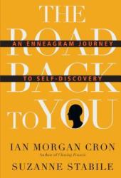 The Road Back to You: An Enneagram Journey to Self-Discovery Book Pdf