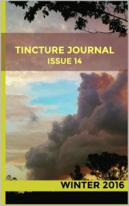 Tincture Journal Issue Fourteen (Winter 2016)
