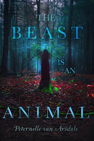 Image result for the beast is an animal by peternelle van arsdale