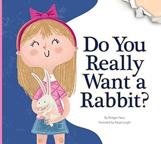 Do You Really Want a Rabbit?
