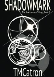 Shadowmark (Shadowmark, #1) Pdf Book