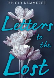 Letters to the Lost (Letters to the Lost, #1) Book by Brigid Kemmerer