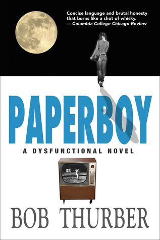 Paperboy: A Dysfunctional Novel
