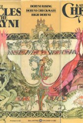 The Chronicles of the Deryni: Deryni Rising / Deryni Checkmate / High Deryni