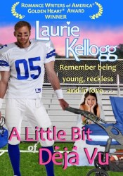 A Little Bit of Déjà Vu (Return to Redemption, #1) Book by Laurie Kellogg