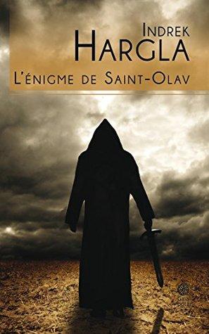 L'énigme de Saint-Olav: Melchior l'Apothicaire – livre 1