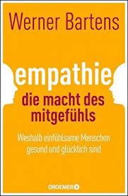 Empathie-Die Macht des Mitgefühls