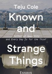 Known and Strange Things: Essays Pdf Book