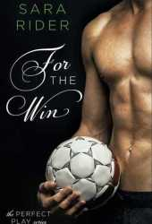 For the Win (The Perfect Play, #1) Book Pdf