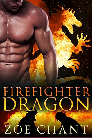 Firefighter Dragon (Fire & Rescue Shifters, #1)