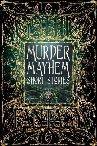 Murder Mayhem Short Stories (Gothic Fantasy #5)