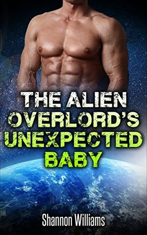 Romance: The Alien Overlord's Unexpected Baby