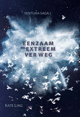 Eenzaam en extreem ver weg (EN: The Loneliness of Distant Beings) Boek omslag