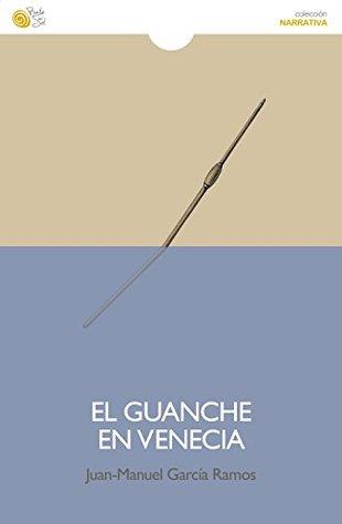 El Guanche en Venecia (Narrativa