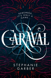 Series Review: Caraval by Stephanie Garber