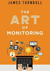 The Art of Monitoring Pdf Book