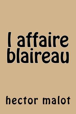 L'Affaire Blaireau