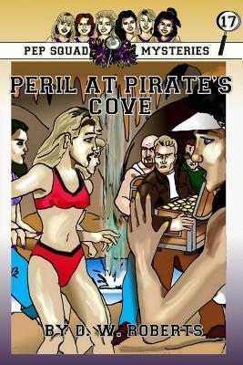 Pep Squad Mysteries Book 17: Peril at Pirate's Cove