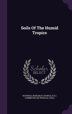 Soils of the Humid Tropics