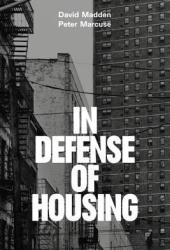 In Defense of Housing: The Politics of Crisis Book